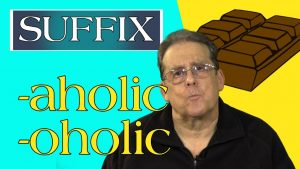 The -aholic and -oholic suffixes