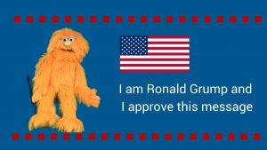Vote Ronald Grump and Make American Great Again