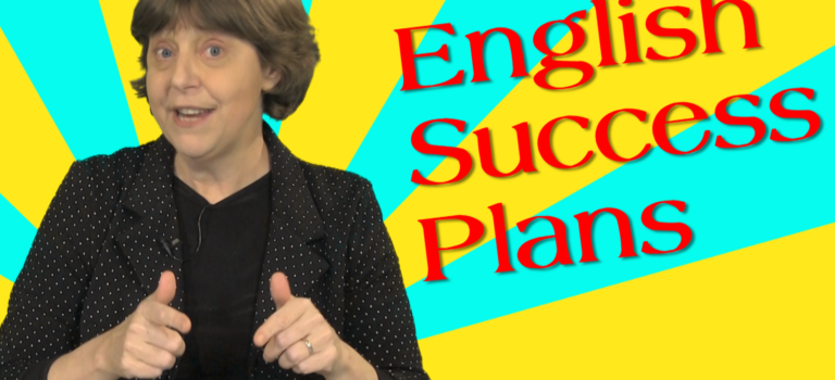 How to learn fluent English: Plan for success. An English teacher's secrets