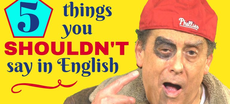 things you shouldn't say in English
