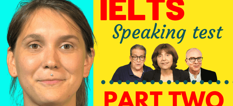 IELTS speaking test part two - dos and don'ts